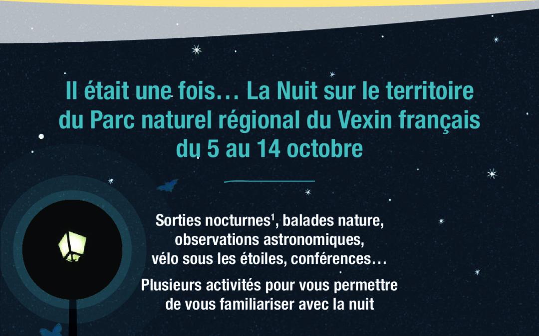 Il était une fois…La Nuit sur le territoire du Parc naturel régional du Vexin français.